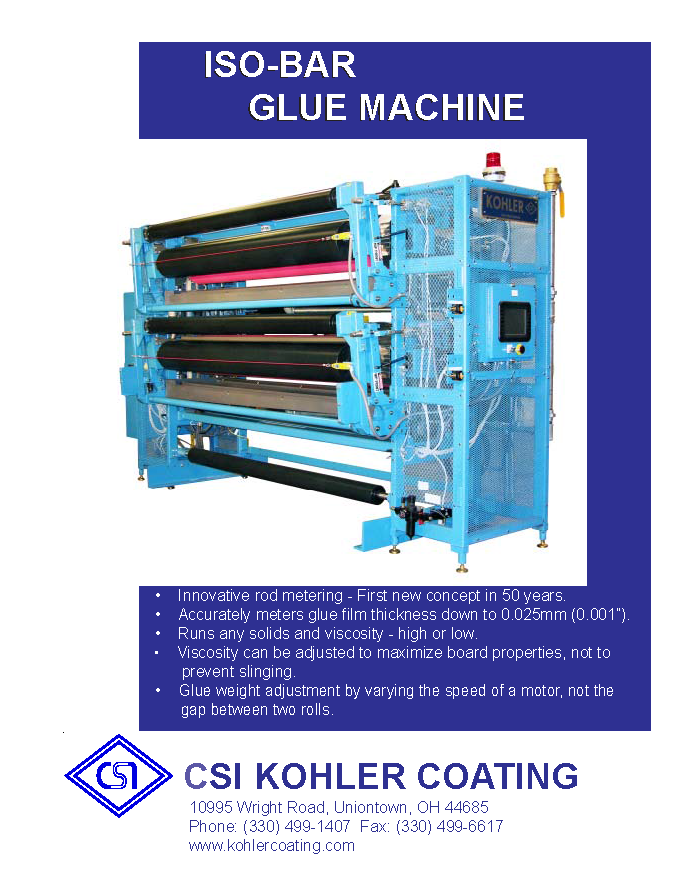 Learn more by viewing the Kohler Coating ISO-Bar Glue Machine Brochure.