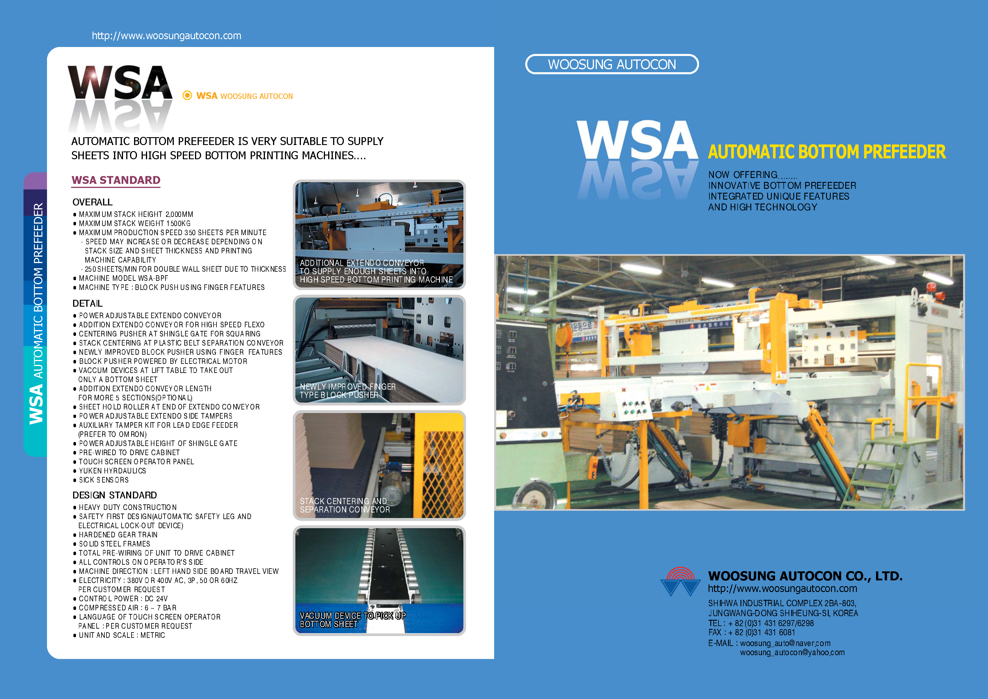 Learn more about WSA Bottom Print Prefeeders in the WSA Automatic Bottom Prefeeder Brochure