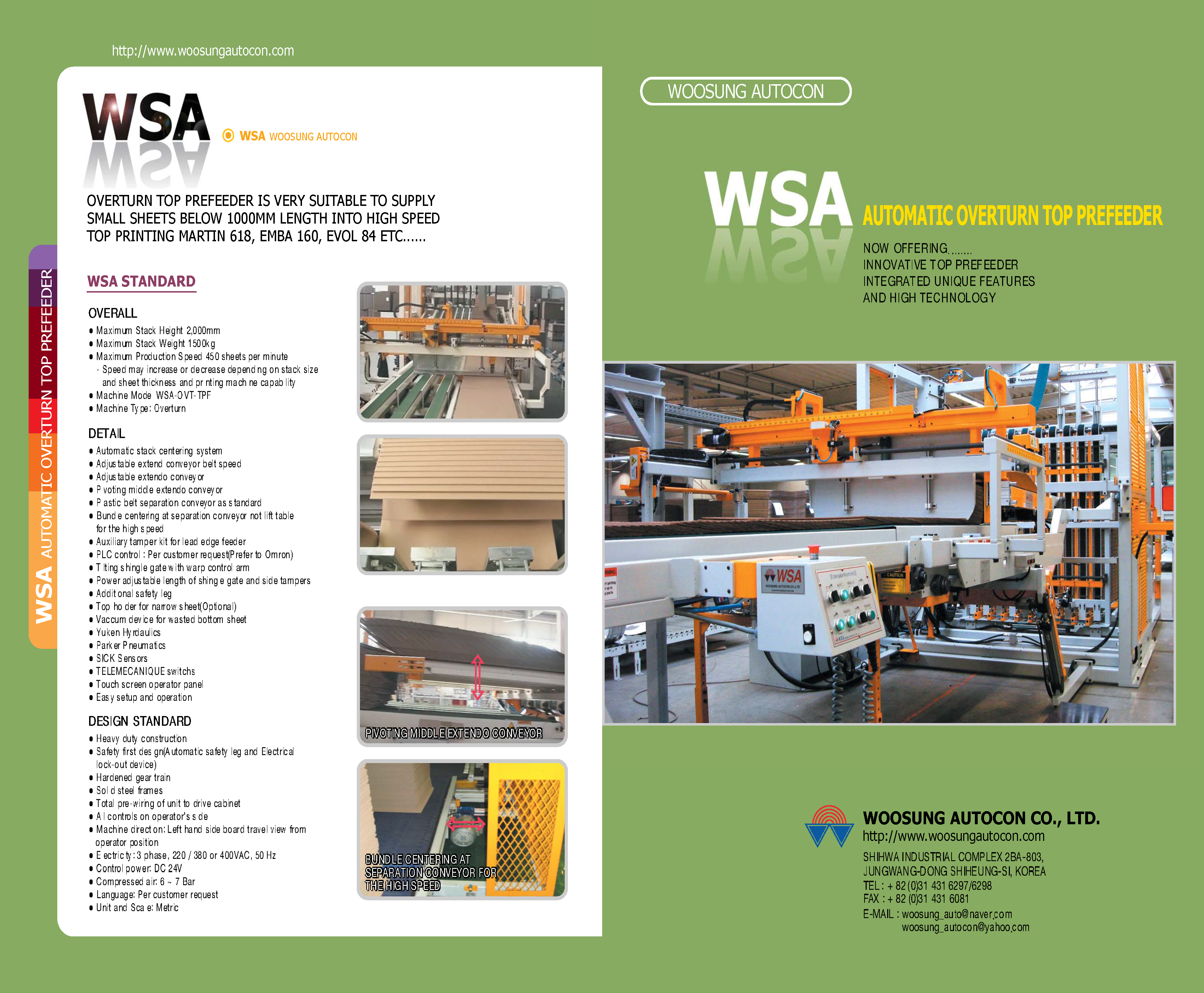 Learn more about the WSA Automatic Overturn Top Prefeeder and Prefeeder with Dual Inverter in the WSA Brochure.