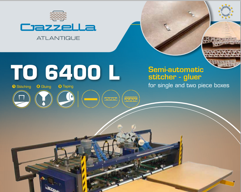 Learn more about the TO 6400 Semi-Automatic Stitcher-Gluer in the Gazzella Atlantique brochure.